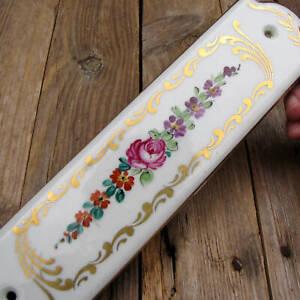 Vintage Hand Painted French Porcelain Ceramic Door Finger Push Plate Gilt Detail
