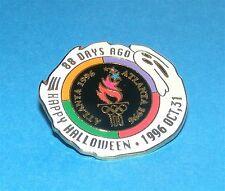 ATLANTA 1996  Olympic Collectible Countdown Pin - Happy Halloween 88 Days Ago
