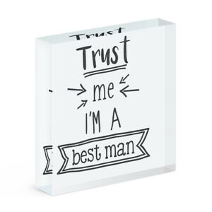 Trust Me I'm A Best Man Acrylic Photo Block Frame Funny Wedding Joke