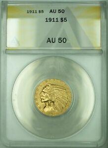 1911 Indian Head Half Eagle $5 Gold Coin ANACS AU-50