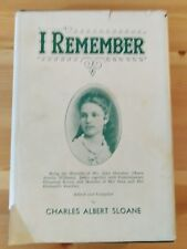 I Remember -  Memoirs of Maria Williams James,  Ed by C.A. Sloan 1ST ED. 1938