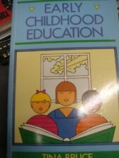 Early Childhood Education,Tina Bruce