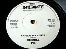 """HUMBLE PIE - NATURAL BORN BUGIE / ALABAMA '69  7"""" VINYL"""