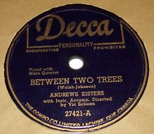Decca 27421 Andrew Sisters Between Two Trees / I Wish I Knew 78 RPM E- E-