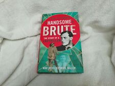 HANDSOME BRUTE, THE STORY OF A LADYKILLER  SEAN O'CONNOR