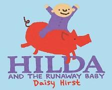 Hilda and the Runaway Baby by Daisy Hirst (Hardback, 2017)
