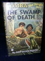 Bomba The Jungle Boy-The Swamp Of Death by Roy Rockingwood; Hb, 1929