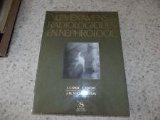 1972.Examens radiologiques en néphrologie.Conte.Joffre