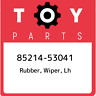 85214-53041 Toyota Rubber, wiper, lh 8521453041, New Genuine OEM Part