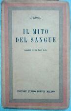 EVOLA JULIUS - IL MITO DEL SANGUE. Ed. Hoepli 1°, 1937 ?raro?