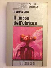 Frederik Pohl - Il passo dell'ubriaco - COSMO ARGENTO n° 53 - Editrice Nord