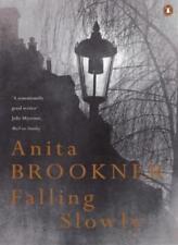 Falling Slowly By Anita Brookner. 9780140277074