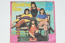 """SHOCKING BLUE -Inkpot / Give My Love To The Sunrise- 7"""" 45  Polydor"""