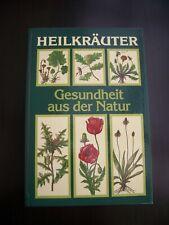 Heilkräuter - Gesundheit aus der Natur