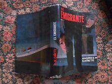 1965 Andres María Cañete, El Emigrante Novela, Primera Edición
