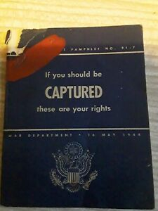RARE May 1944  No. 21-7 If You Should be Captured these are your rights