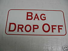 Vintage style Bag Drop Off Sign 4 Golf Course Country Club or Driving Range