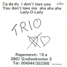 Trio ‎– Da Da Da I Don't Love You You Don't Love Me Aha Aha Aha / Lady -  45 RPM