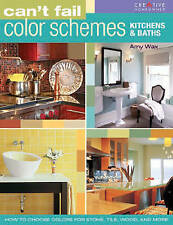Can't Fail Color Schemes--Kitchen & Bath: How to Choose Color for-ExLibrary