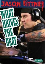 Jason Bittner What Drives the Beat Instructional Drum Dvd New 000320822
