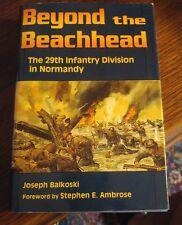 020 Beyond the Beachhead: The 29th Infantry Division Normandy Joe Balkoski