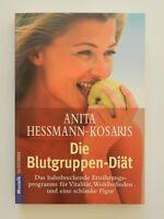 Anita Hessmann Kosaris Die Blutgruppen Diät