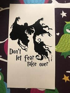 Don't Let Fear Take Over Harry Potter Inspired Vinyl Decal
