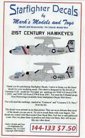 Starfighter Decals 1:144 21st Century Hawkeyes Decal Sheet #144-133