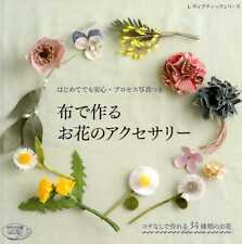 Easy Fabric Flower Accessories 40 - Japanese Craft Book