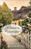 A Haven on Orchard Lane by Lawana Blackwell (2016, Trade Paperback)