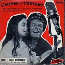 EDDIE CONSTANTINE ET TANIA  FRENCH  EP L'HOMME ET L'ENFANT + 3