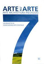 Arte all'Arte, n° 7. Arte Architecture Paesaggio. 2002. T. Dean, L. Baumgarten