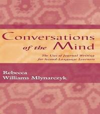 Conversations of the Mind: The Uses of Journal Writing for Second-Language Learn