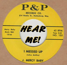 R&B REPRO: J. MERCY BABY – I MESSED UP /  I TRIED IT - P&P