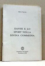 DANTE E LO SPORT NELLA DIVINA COMMEDIA - A.Vigorita [panathlon club napoli 1990]