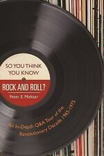 So You Think You Know Rock and Roll?: An In-Depth Q&A Tour of the Revolutionary