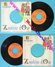 LP 45 7'' ZECCHINO D'ORO La tromba del pagliaccio I miei ANTONIANO no cd mc vhs*