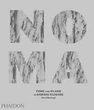 Noma: tiempo y lugar en la cocina nórdica por Christine Rudolph, Olafur Eliasson, R..
