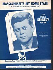 Massachusetts My Home State 1958 John F Kennedy Sheet Music