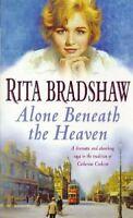 Alone Beneath the Heaven By Rita Bradshaw. 9780747258049