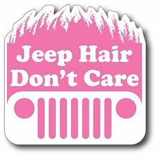 PINK Jeep Hair Don't Care decal, bumper sticker, wrangler/xj, cj, yj OUTDOOR 4X4