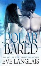 Polar Bared by Eve Langlais