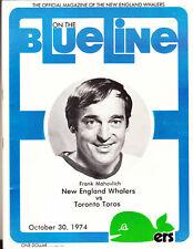 1974 BLUELINE PROGRAM WHA NEW ENGLAND WHALERS TORONTO TOROS FRANK MAHOVLICH