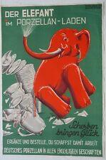 "Plakat ""Elefant im Porzellan Laden"" sign. Grubel Berlin 20/30iger Jahre"