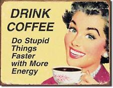 Drink Coffee Metall Kaffee Trinker USA Deko Vintage Design Schild