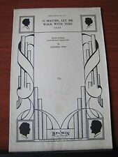 O Master, Let Me Walk With Thee - 1952 sheet music- SATB +Soprano solo,  piano