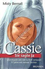 CASSIE - Sie sagte Ja und mußte uns viel zu früh verlassen (Misty Bernall) *NEU*