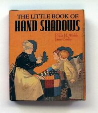 The Little Book of Hand Shadows by Phila H Webb, Mini Hardcover Gift Book, 1990