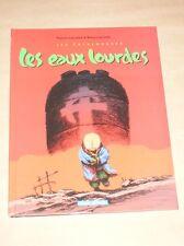 BD / LES EAUX LOURDES / LARCENET / EO 2001 AVEC EX LIBRIS SIGNE ET NUMEROTE