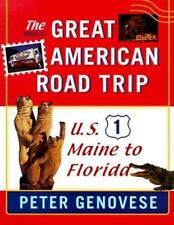 The Great American Road Trip: U.S. 1, Maine to Florida-ExLibrary